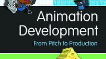 Book Review: 'Animation Development: From Pitch to Production'