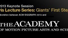 SIGGRAPH 2013 Announces Academy Keynote Session