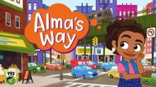 'Alma's Way' Debuts on PBS Kids