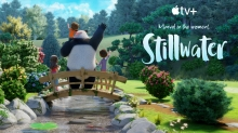 Apple TV+ Drops Trailer for 'Stillwater' Preschool Animated Series