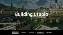Chaos Group Launches Chaos Vantage and 'Building Utopia' Contest
