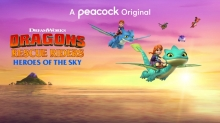 DreamWorks' 'Dragons Rescue Riders: Heroes of The Sky' Coming to Peacock
