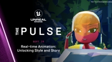 Don't Miss Unreal Engine's 'The Pulse' Ep 7: Real-Time Animation