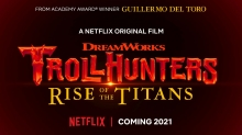 Guillermo del Toro's 'Trollhunters: Rise of the Titans' Animated Feature Coming in 2021