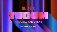 'TUDUM: A Netflix Global Fan Event' Coming September 25