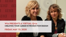 WIA Virtual Q+A - Creating Your Career in Production Design Coming May 15